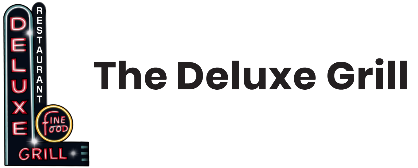 The Deluxe Grill